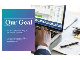 Our Goal Targets F456 Ppt Powerpoint Presentation Infographics Introduction