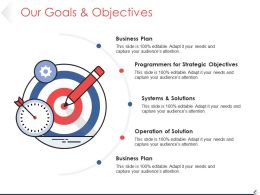 Our Goals And Objectives Ppt Background Template 1