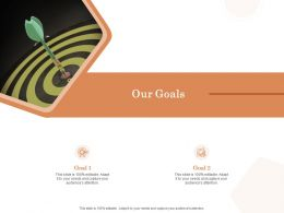 Our Goals Ppt Powerpoint Presentation Styles Infographic Template