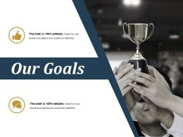 Our Goals Ppt Sample Presentations