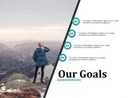 Our Goals Presentation Ideas