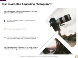 Our Guarantee Regarding Photography Ppt Powerpoint Presentation Slides Skills