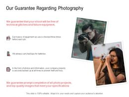 Our Guarantee Regarding Photography Technical Ppt Powerpoint Pictures Slides