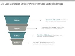 Our Lead Generation Strategy Powerpoint Slide Background Image