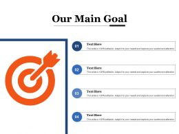 Our Main Goal Arrows Marketing Ppt Powerpoint Presentation Diagram Templates