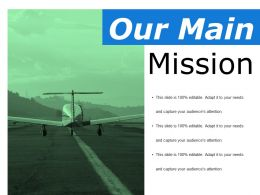 our_main_mission_ppt_file_examples_Slide01