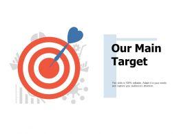 Our Main Target Arrow Ppt Portfolio Professional