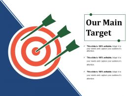 Our Main Target Ppt Example 2015