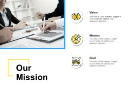 Our Mission Achievement Ppt Powerpoint Presentation Pictures Designs