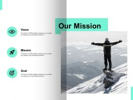 Our Mission And Goal Vision D117 Ppt Powerpoint Presentation Icon Outfit