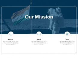 Our Mission And Vision Goal D101 Ppt Powerpoint Presentation Icon Sample