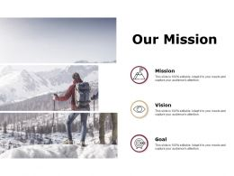 Our Mission And Vision Goal D91 Ppt Powerpoint Presentation Gallery Graphics Design