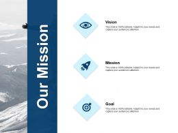 Our Mission Audience Attention F14 Ppt Powerpoint Presentation File Graphics