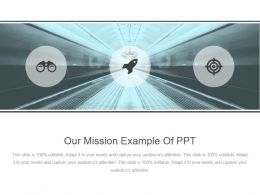 Our Mission Example Of Ppt