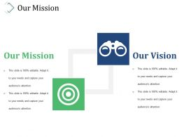 Our Mission Example Ppt Presentation