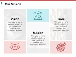 Our Mission Goal Vision A90 Ppt Powerpoint Presentation File Layouts