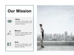 Our Mission Goal Vision F205 Ppt Powerpoint Presentation Pictures Good