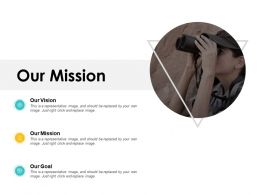 Our Mission Goal Vision F666 Ppt Powerpoint Presentation File Themes