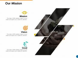 Our Mission Goal Vision F737 Ppt Powerpoint Presentation Slides Gridlines