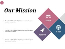 Our Mission Goal Vision Ppt Infographics Design Inspiration