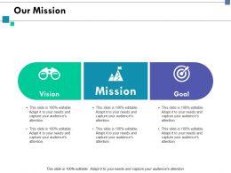 Our Mission Goal Vision Ppt Slides Graphics Tutorials