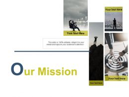 Our Mission Needs H122 Ppt Powerpoint Presentation File Shapes