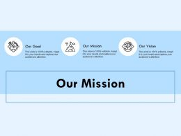 Our Mission Our Vision B26 Ppt Powerpoint Presentation File Pictures