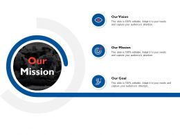Our Mission Our Vision C10 Ppt Powerpoint Presentation File Grid