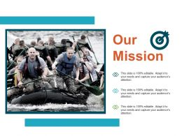Our Mission Planning Strategy Ppt Show Infographic Template