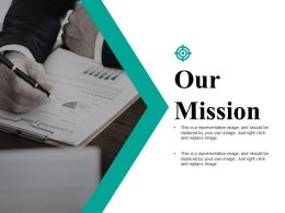 Our Mission Powerpoint Slide Show