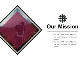 Our Mission Powerpoint Slides