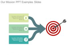 Our Mission Ppt Examples Slides