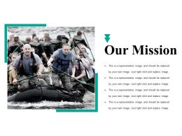 Our Mission Ppt Gallery Graphics