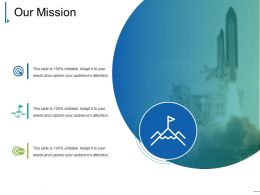Our Mission Ppt Presentation Examples Template 1