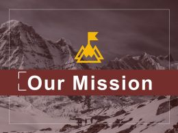 Our Mission Ppt Sample