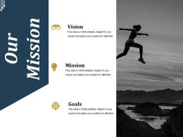 Our Mission Ppt Slide Examples