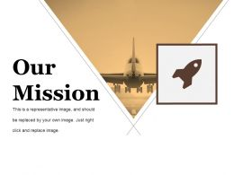 Our Mission Presentation Powerpoint Example Templates 1