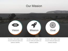 Our Mission Shown By Long Road Ppt Slides