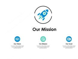 Our Mission Vision B231 Ppt Powerpoint Presentation File Guide