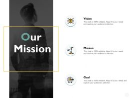 Our Mission Vision B67 Ppt Powerpoint Presentation File Show