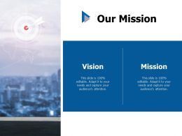 Our Mission Vision C441 Ppt Powerpoint Presentation Outline Samples