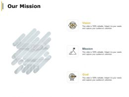 Our Mission Vision Goal A16 Ppt Powerpoint Presentation Infographic Template Graphics