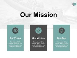 Our Mission Vision Goal A492 Ppt Powerpoint Presentation Icon Show