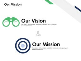 Our Mission Vision Goal B100 Ppt Powerpoint Presentation File Deck
