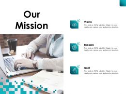 Our Mission Vision Goal B187 Ppt Powerpoint Presentation File Pictures