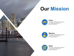 Our Mission Vision Goal C171 Ppt Powerpoint Presentation Gallery Infographic Template