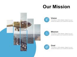 Our Mission Vision Goal C276 Ppt Powerpoint Presentation Slides Ideas
