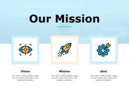 Our Mission Vision Goal C631 Ppt Powerpoint Presentation Infographic Template Slide