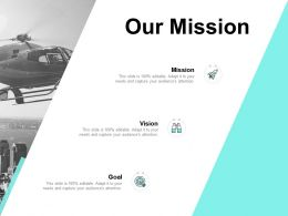 Our Mission Vision Goal E10 Ppt Powerpoint Presentation Icon Model