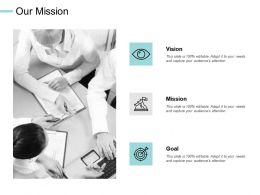Our Mission Vision Goal E203 Ppt Powerpoint Presentation File Display